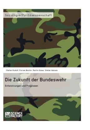 Die Zukunft der Bundeswehr