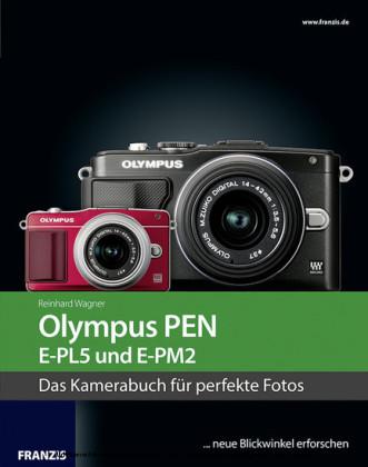 Kamerabuch Olympus PEN E-PL5 und E-PM2