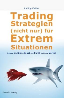 Tradingstrategien (nicht) nur für Extremsituationen