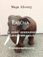 Pascha und seine afrikanische Elefantenfamilie
