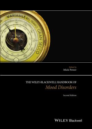 The Wiley-Blackwell Handbook of Mood Disorders,