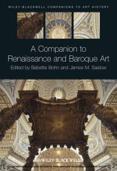 A Companion to Renaissance and Baroque Art