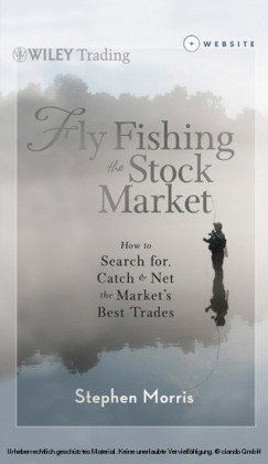 Fly Fishing the Stock Market
