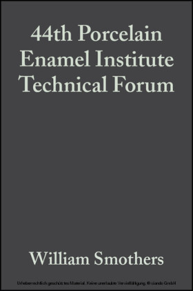 44th Porcelain Enamel Institute Technical Forum