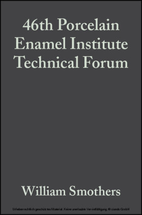46th Porcelain Enamel Institute Technical Forum