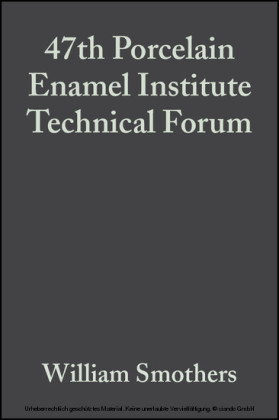 47th Porcelain Enamel Institute Technical Forum