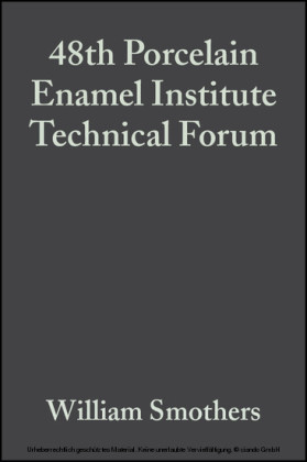 48th Porcelain Enamel Institute Technical Forum
