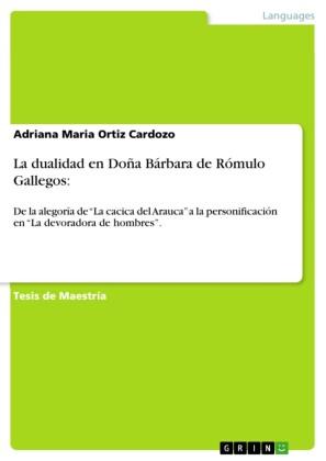 La dualidad en Doña Bárbara de Rómulo Gallegos: