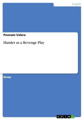 Hamlet as a Revenge Play