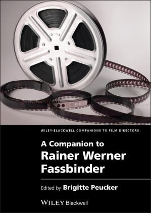A Companion to Rainer Werner Fassbinder