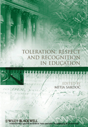 Toleration, Respect and Recognition in Education
