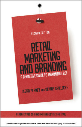 Retail Marketing and Branding - A Definitive Guide to Maximizing ROI