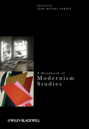 A Handbook of Modernism Studies