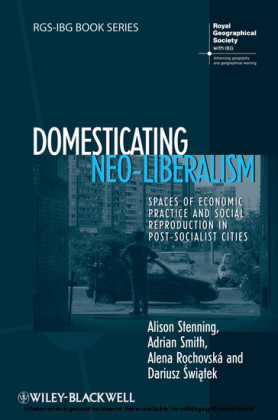 Domesticating Neo-Liberalism