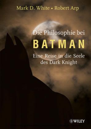Die Philosophie bei Batman,