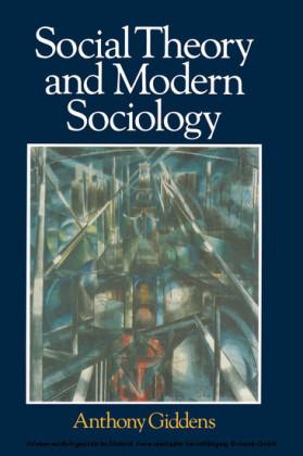 Social Theory and Modern Sociology