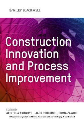 Construction Innovation and Process Improvement