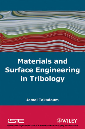 Materials and Surface Engineering in Tribology