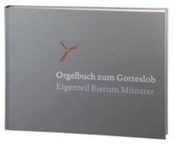 Orgelbuch zum Gotteslob, Eigenteil Bistum Münster
