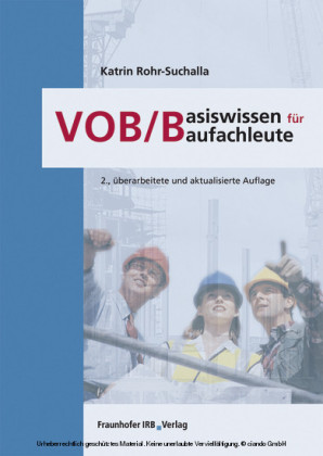 VOB/B - Basiswissen für Baufachleute.