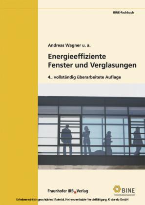 Energieeffiziente Fenster und Verglasungen.