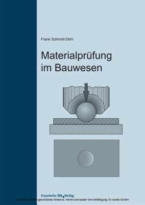Materialprüfung im Bauwesen.