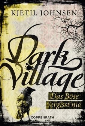 Dark Village - Band 1