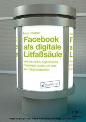 Facebook als digitale Litfaßsäule: Wie deutsche Jugendradios Facebook nutzen und was sie dabei missachten