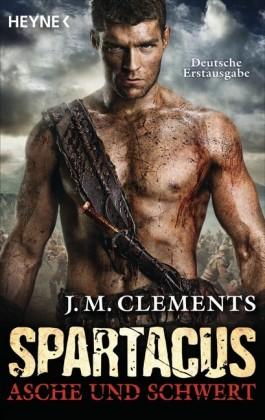 Spartacus: Asche und Schwert