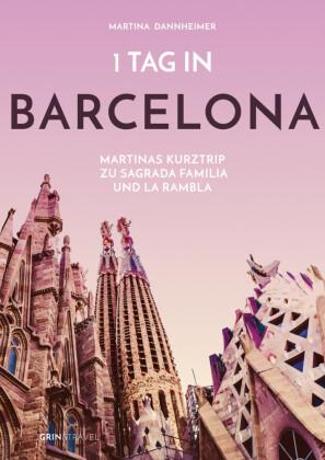 1 Tag in Barcelona