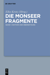 Die Monseer Fragmente, 2 Bde.