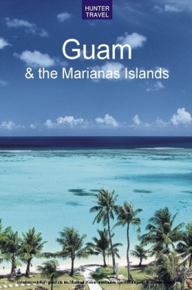 Guam & the Marianas Islands