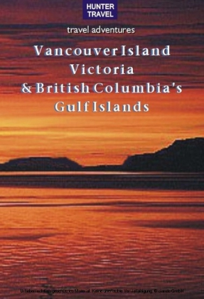 Vancouver Island, Victoria & British Columbia's Gulf Islands
