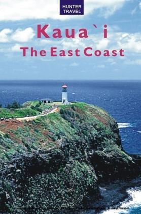 Kaua`I: The East Coast