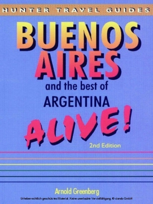 Buenos Aires & the Best of Argentina Alive