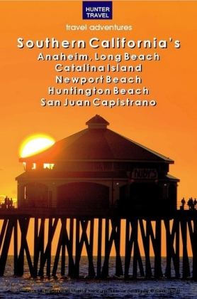 Southern California's Anaheim, Long Beach, Catalina Island, Newport Beach, Huntington Beach, San Juan Capistrano