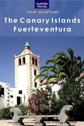 The Canary Islands: Fuerteventura