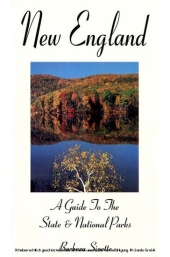 New England: A Guide to the State & National Parks