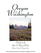 Oregon & Washington: A Guide to the State & National Parks