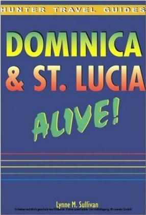 Dominica & St. Lucia Alive Guide