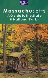 Massachussetts: A Guide to the State & National Parks