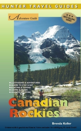 The Canadian Rockies Adventure Guide