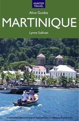 Martinique Alive Guide