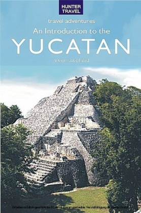 An Introduction to the Yucatan