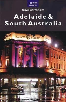 Adelaide & South Australia Travel Adventures