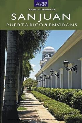 San Juan Puerto Rico & Its Environs