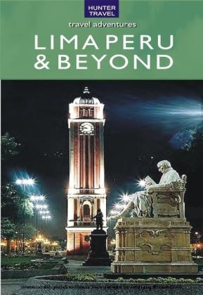 Lima Peru & Beyond