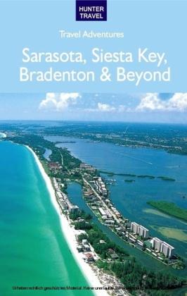 Sarasota, Siesta Key, Bradenton & Beyond