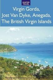 Virgin Gorda, Jost Van Dyke, Anegada: The British Virgin Islands