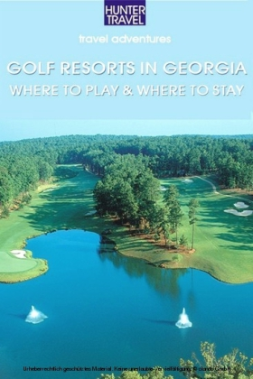 Golf Resorts in Georgia: Where to Play & Where to Stay